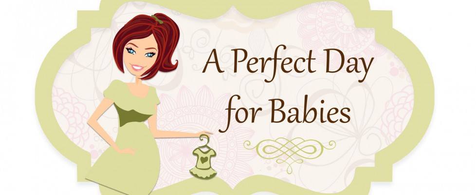 A Perfect Day for Babies