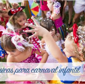 Músicas para carnaval infantil