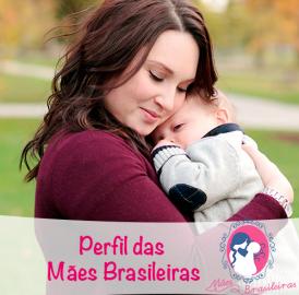 Perfil das mães brasileiras