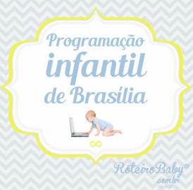 Agenda Cultural Kids de Brasília – Por Roteiro Baby