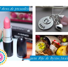33 dicas de presentes para mãe de recém-nascido